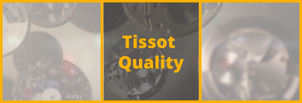 Are Tissot watches good quality?