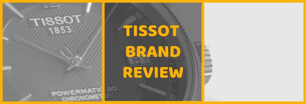 Is Tissot a good watch brand?