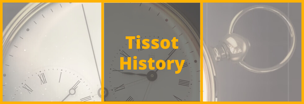History of Tissot watches