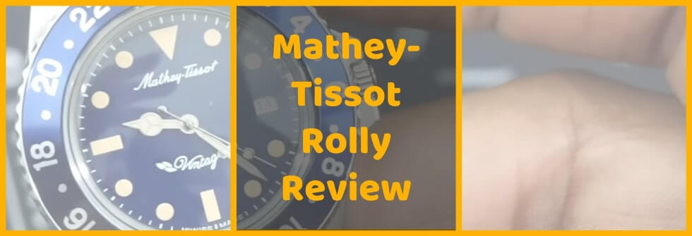 Mathey-Tissot Rolly Review
