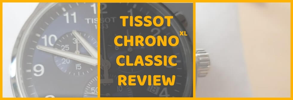 Tissot Chrono XL Classic review