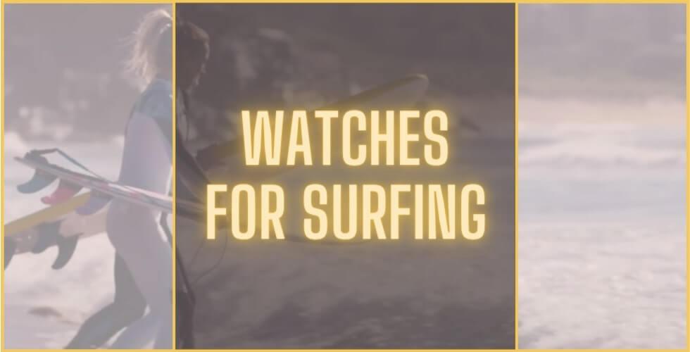 Best watch for surfing