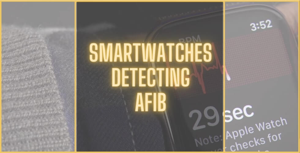 Best smartwatches for AFib