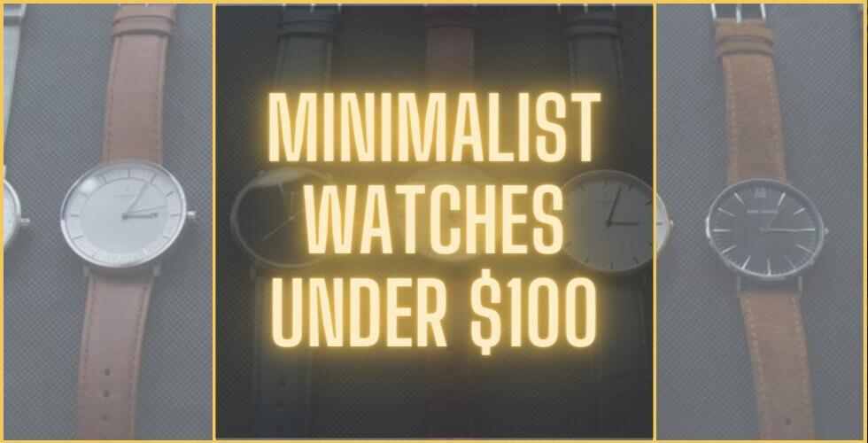 Best minimalist watches under $100