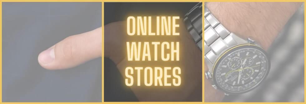 Best online watch stores - top 10 list