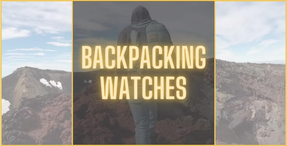 Best watch for backpackers