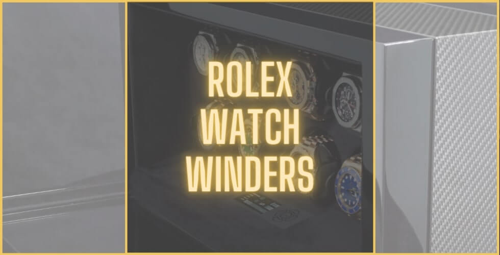 Best watch winder for Rolex watches