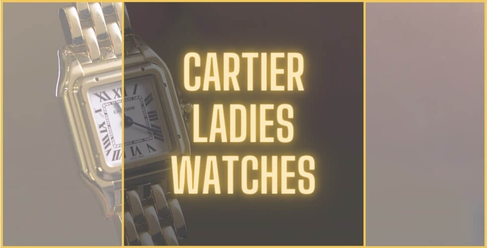 Best Cartier watch for ladies