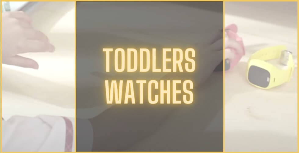 Best watch for toddlers