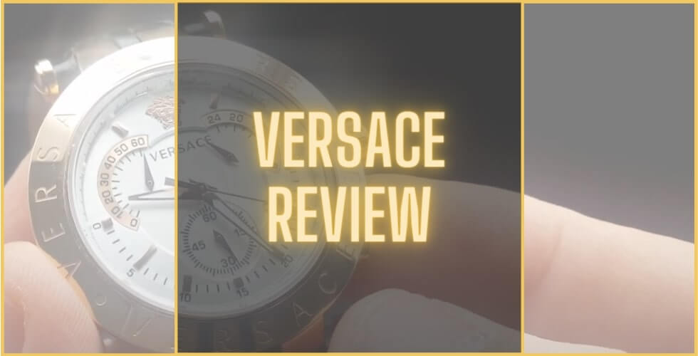 Versace watches review