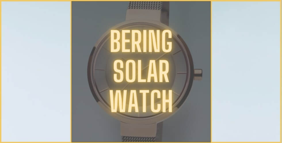 Bering Solar Watch review