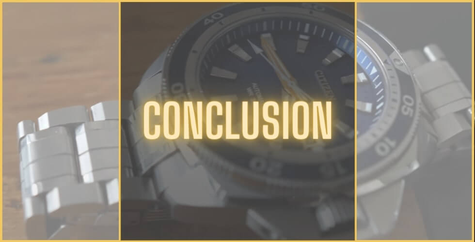 Citizen vs Seiko watches - conclusion