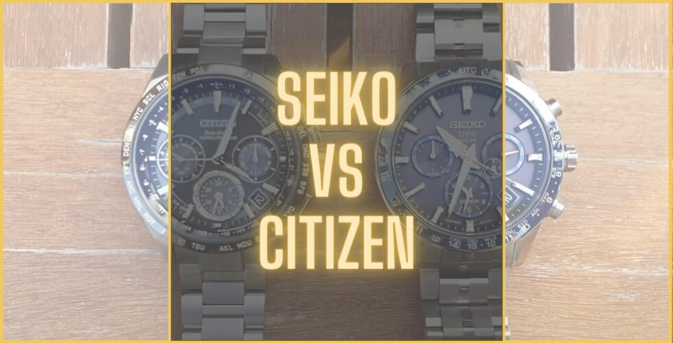 Seiko vs Citizen watches