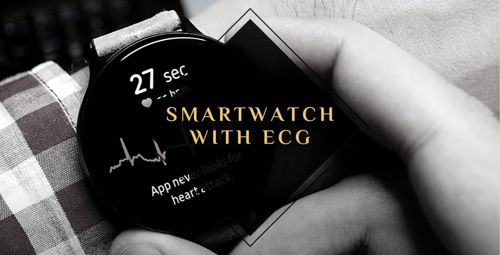 Best ECG smartwatch