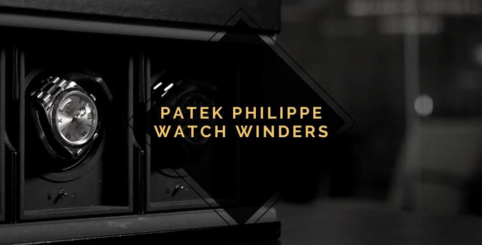 Best watch winder for Patek Philippe