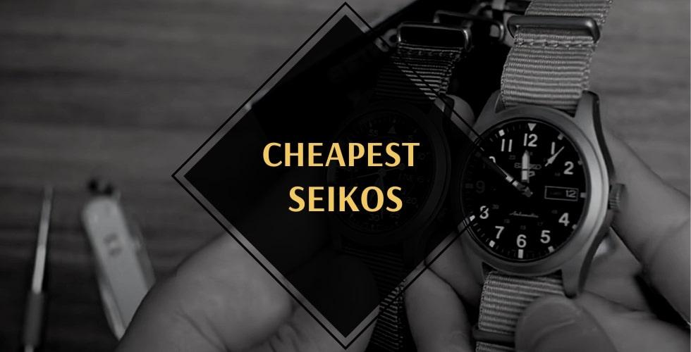 Cheapest Seiko watch