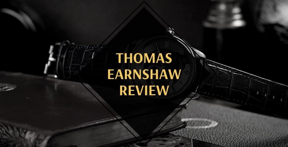 Thomas Earnshaw watches review
